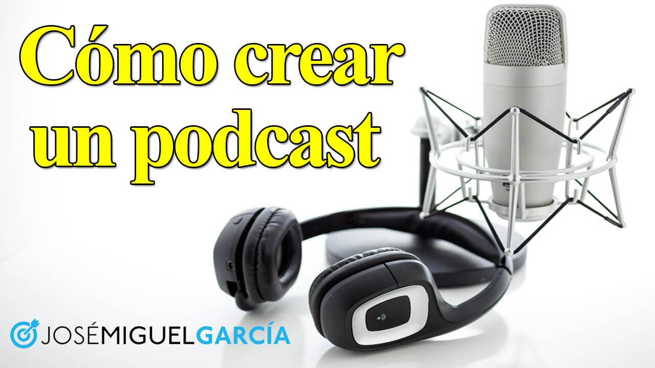 C mo crear un podcast gu a paso a paso jos miguel - Guia para construir ...