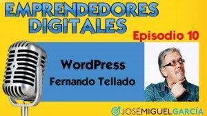 WordPress – Fernando Tellado | Podcast episodio 10