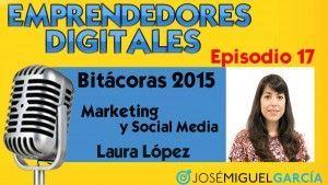 Premios Bitácoras 2015 – Laura López   Podcast episodio 17