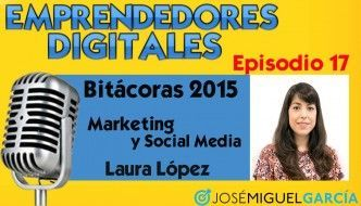 Premios Bitácoras 2015 – Laura López | Podcast episodio 17