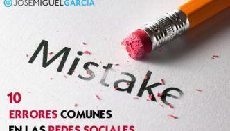 Principales errores que se comenten en las redes sociales