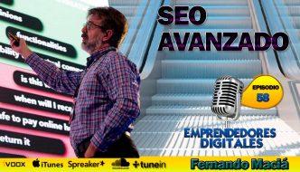 SEO Técnicas Avanzadas. Claves de posicionamiento web – Fernando Maciá | Podcast ep. 58