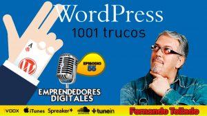 WordPress 1001 trucos – Fernando Tellado | Podcast ep. 55