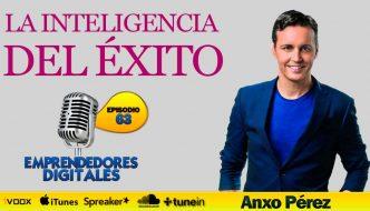 La inteligencia del éxito – Colección 88 peldaños del éxito de Anxo Pérez | Podcast ep. 63
