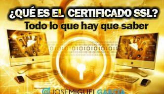 ¿Qué es un certificado SSL? Todo lo que hay que saber para instalarlo en tu web y tienda online WordPress