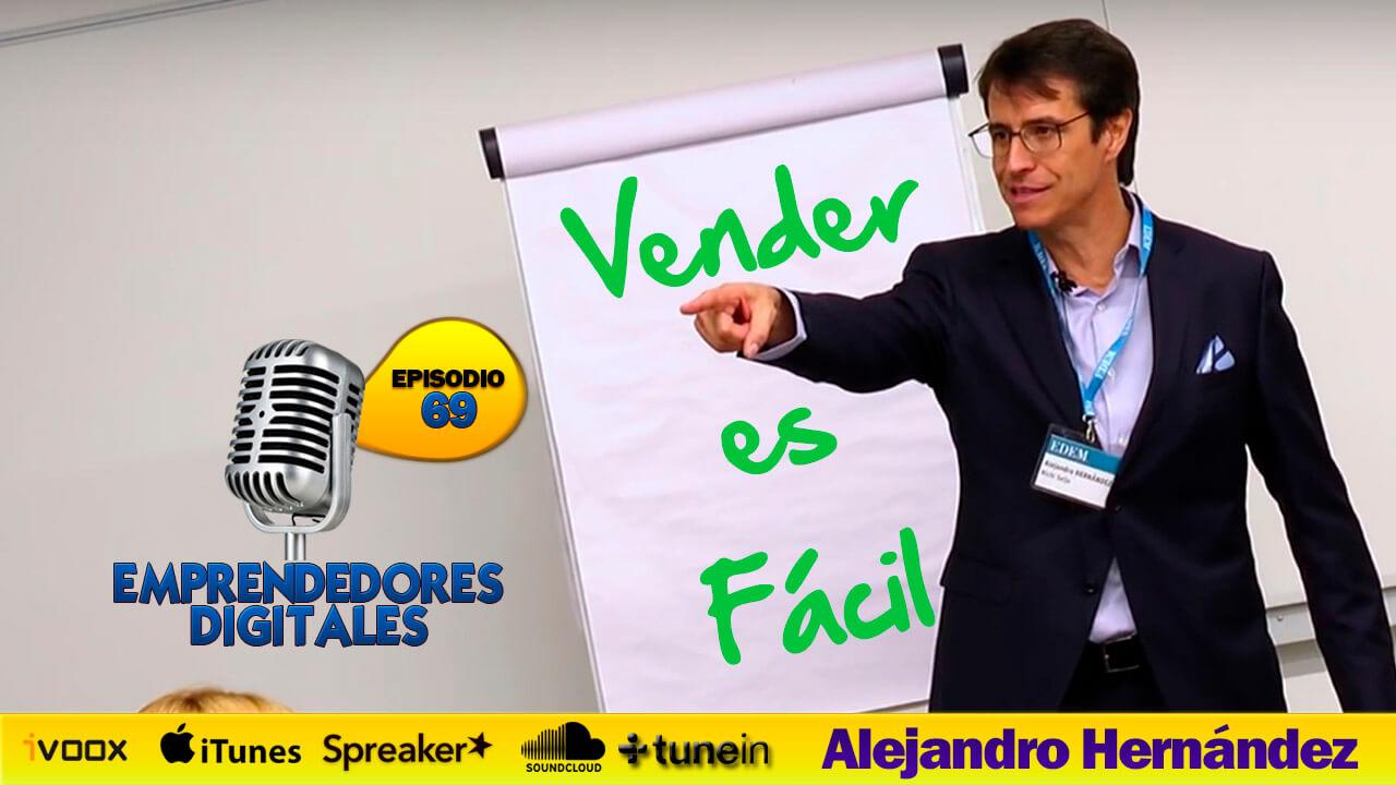 Vender es fácil, si sabe cómo- Alejandro Hernández