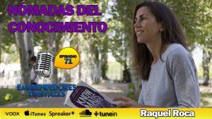 Knowmads – Nómadas del conocimiento, los trabajadores del futuro – Raquel Roca | Podcast ep. 71