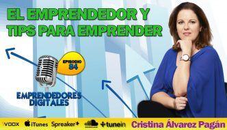 Tips Para Emprender y el emprendedor – Cristina Álvarez | Podcast ep.84