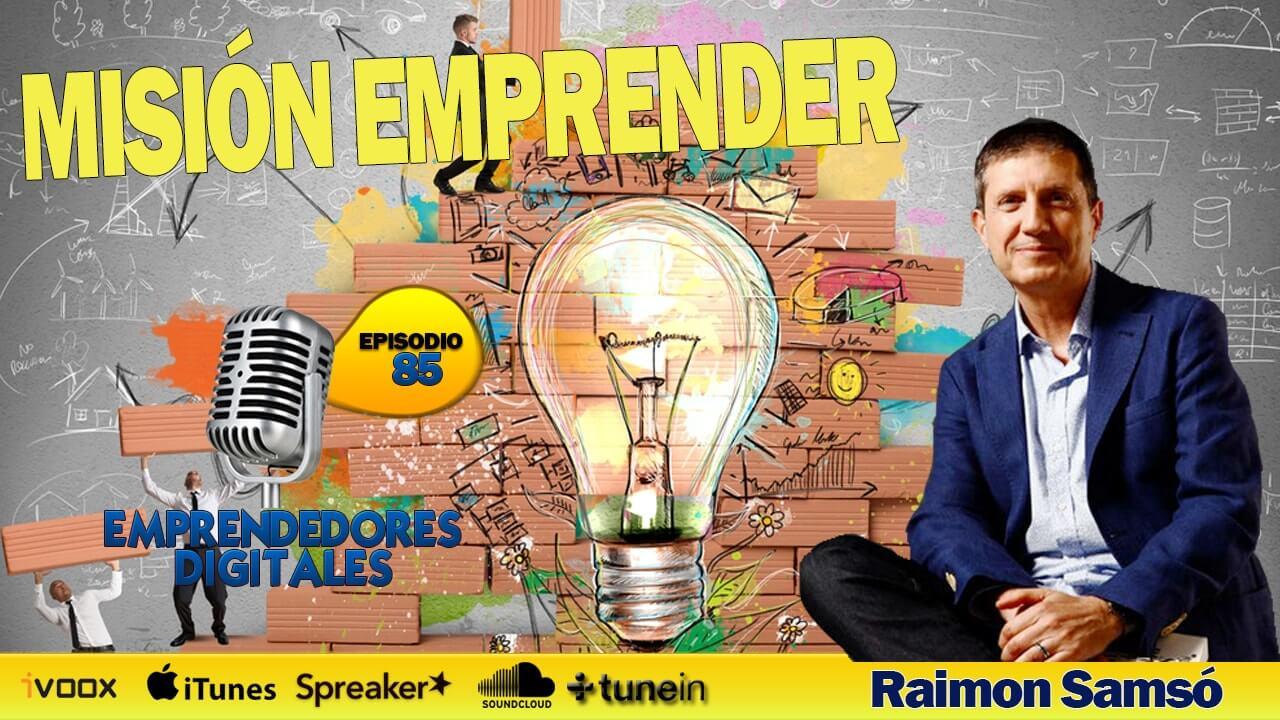 Misión Emprender - Los 70 hábitos de los emprendedores de éxito