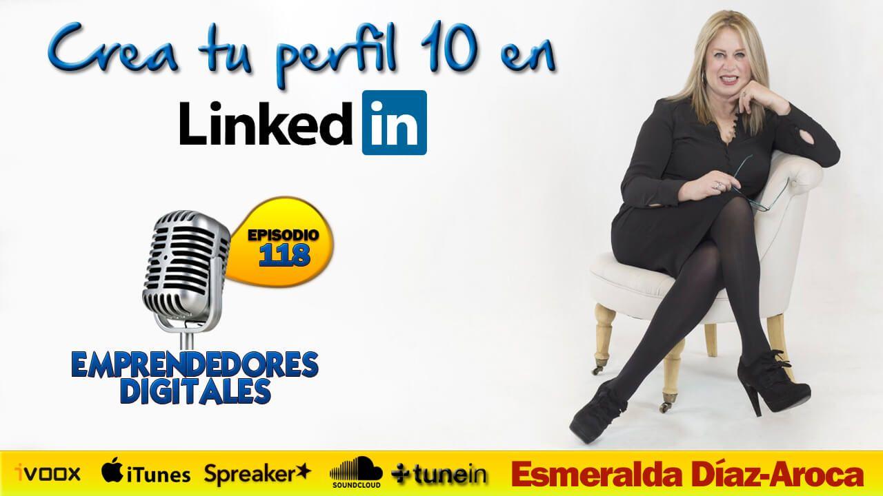 Cómo crear un perfil 10 en LinkedIn