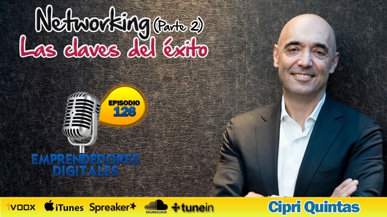 Networking Cipri Quintas - Las claves del éxito