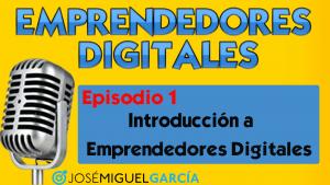 Emprendedores digitales el podcast