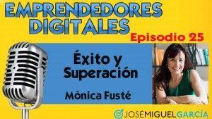 Éxito y superación – Mònica Fusté | Podcast episodio 25