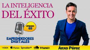 La inteligencia del éxito – Colección 88 peldaños del éxito de Anxo Pérez   Podcast ep. 63