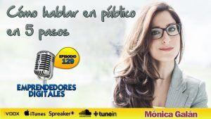 Cómo hablar en público en 5 pasos, Método Bravo – Mónica Galán | Podcast ep 129