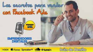 Los secretos para vender con Facebook Ads