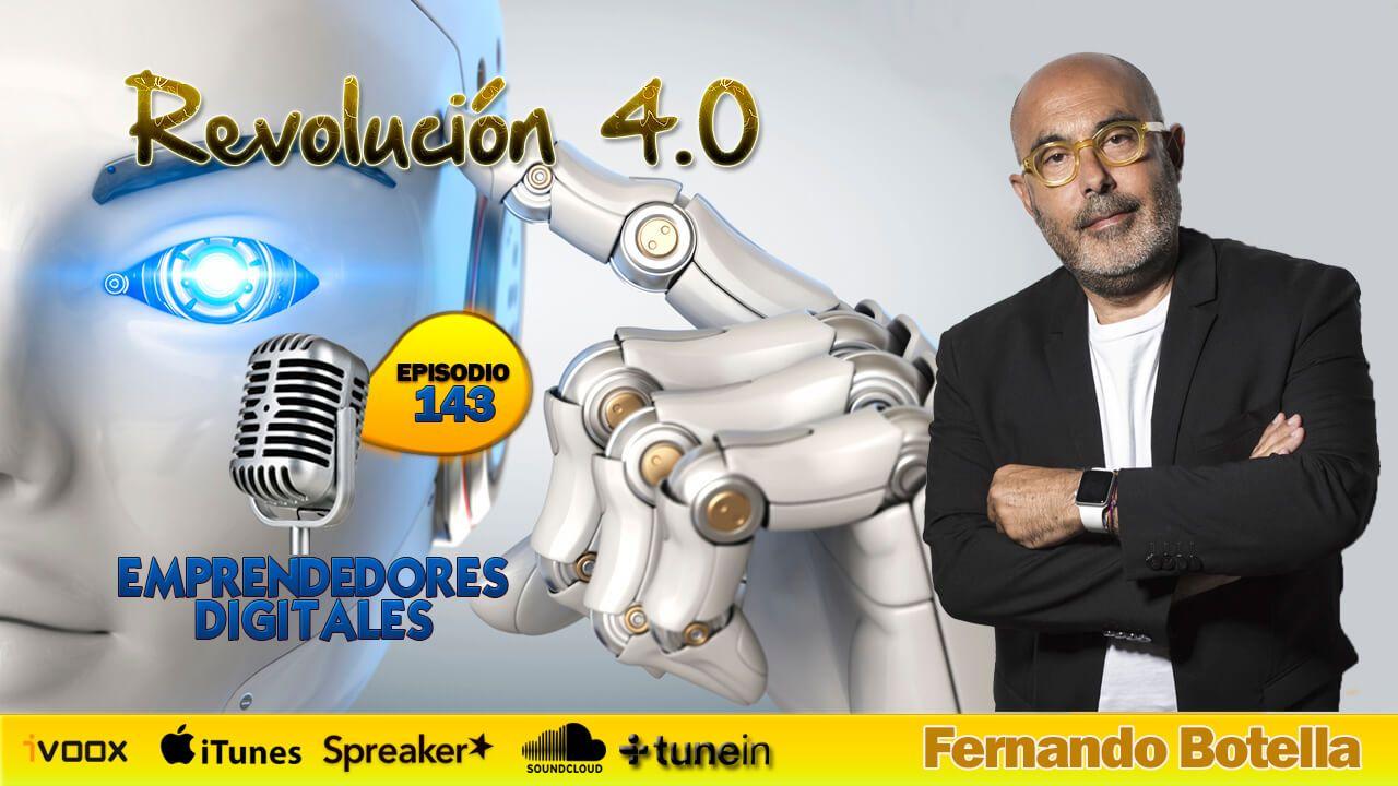 Revolución 4.0 - Fernando Botella