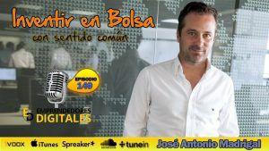 Invertir en bolsa con sentido común - José Antonio Madrigal