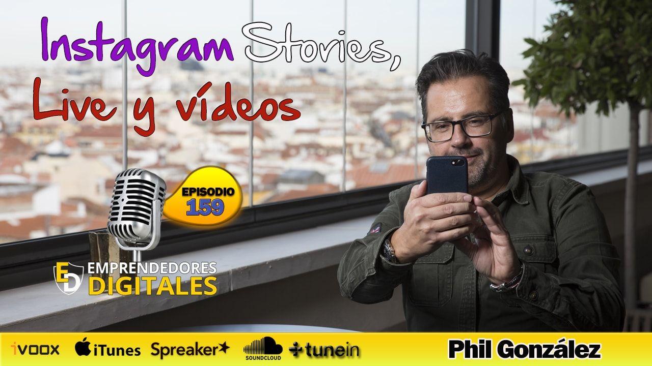 Instagram Stories, Live y Vídeos